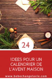 Calendrier De L Avent Que Mettre Dedans.24 Idees Pour Un Calendrier De L Avent Maison Un Bebe Ca
